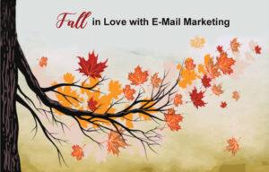 E-mail Marketing Fall Tips